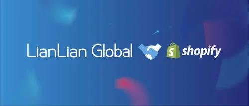 跨境电商lianlian和shopify合作